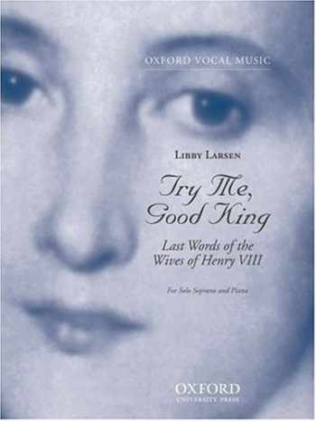 9780193864184-0193864185-Try Me, Good King (Oxford Vocal Music)