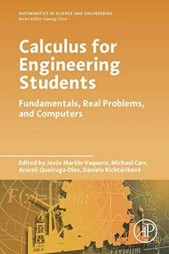 9780128172100-012817210X-Calculus for Engineering Students: Fundamentals, Real Problems, and Computers (Mathematics in Science and Engineering)