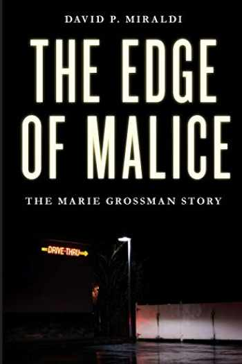 9781633886322-1633886328-The Edge of Malice