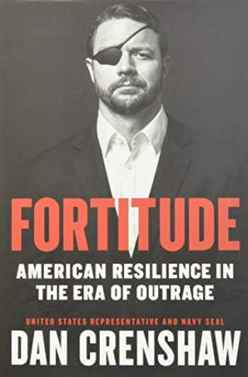 9781538733301-1538733307-Fortitude: American Resilience in the Era of Outrage