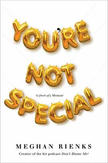9781982110109-1982110104-You're Not Special: A (Sort-of) Memoir