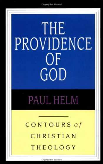 9780830815333-0830815333-The Providence of God (Contours of Christian Theology)