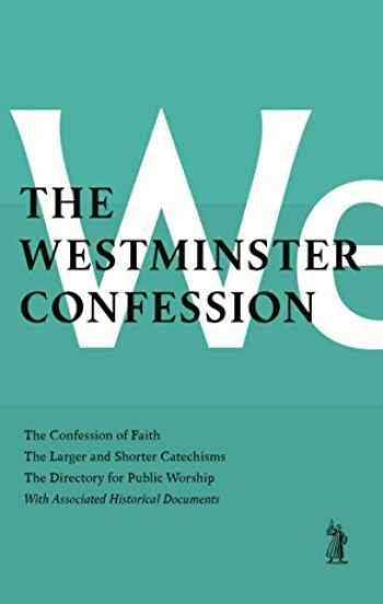 9781848717688-1848717687-Westminster Confession