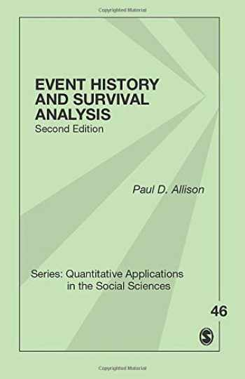 9781412997706-1412997704-Event History and Survival Analysis (Quantitative Applications in the Social Sciences)