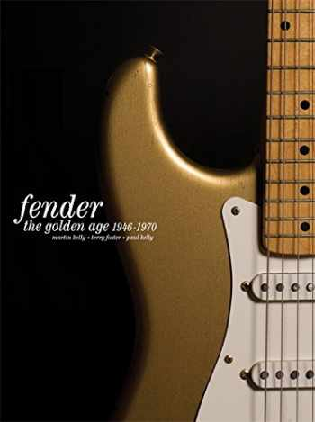 9781844036660-1844036669-Fender: The Golden Age 1946-1970