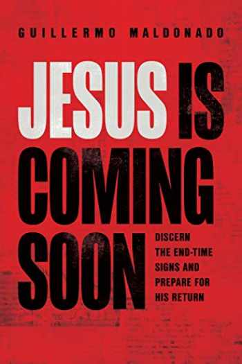 9781641235013-1641235012-Jesus Is Coming Soon: Discern the End-Time Signs and Prepare for His Return