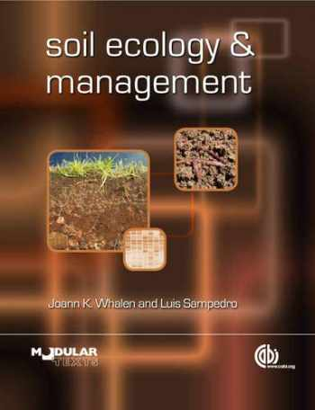 9781845935634-1845935632-Soil Ecology and Management (Animal & Veterinary Science)