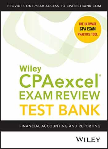 9781119629948-1119629942-Wiley CPAexcel Exam Review 2020 Test Bank: Financial Accounting and Reporting (1-year access)