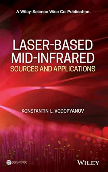 9781118301814-1118301811-Laser-based Mid-infrared Sources and Applications (A Wiley-Science Wise Co-Publication)