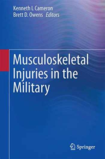 9781493929832-1493929836-Musculoskeletal Injuries in the Military