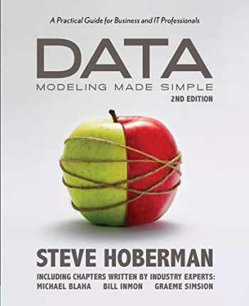 9780977140060-0977140067-Data Modeling Made Simple, 2nd Edition: A Practical Guide for Business and IT Professionals