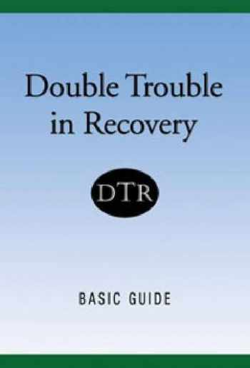 9781592858293-1592858295-Double Trouble In Recovery: Basic Guide