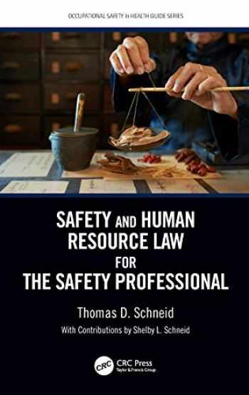 9781138196216-1138196215-Safety and Human Resource Law for the Safety Professional (Occupational Safety & Health Guide Series)