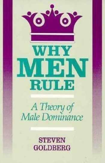 9780812692372-0812692373-Why Men Rule: A Theory of Male Dominance