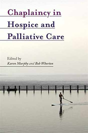 9781785920684-1785920685-Chaplaincy in Hospice and Palliative Care