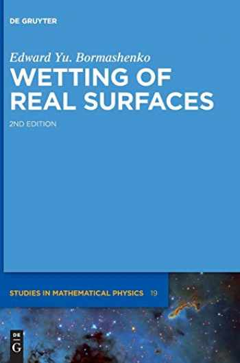 9783110581065-311058106X-Wetting of Real Surfaces (De Gruyter Studies in Mathematical Physics)