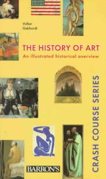 9780764104350-0764104357-The History of Art (Crash Course Series)