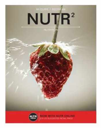 9781337097475-1337097470-NUTR (with NUTR Online, 1 term (6 months) Printed Access Card) (New, Engaging Titles from 4LTR Press)