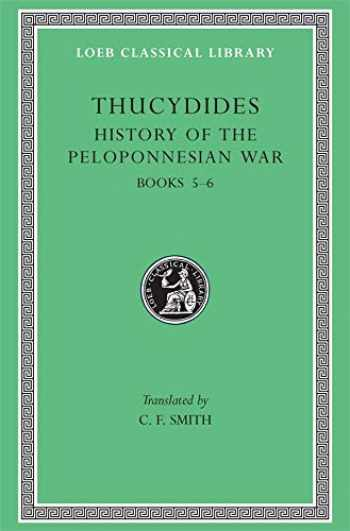 9780674991224-0674991222-History of the Peloponnesian War, Volume III: Books 5-6 (Loeb Classical Library)