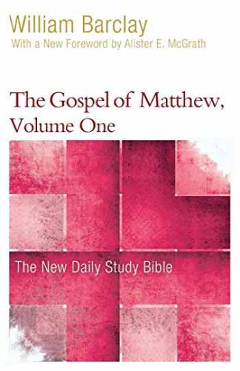 9780664263706-0664263704-The Gospel of Matthew, Volume One (New Daily Study Bible)