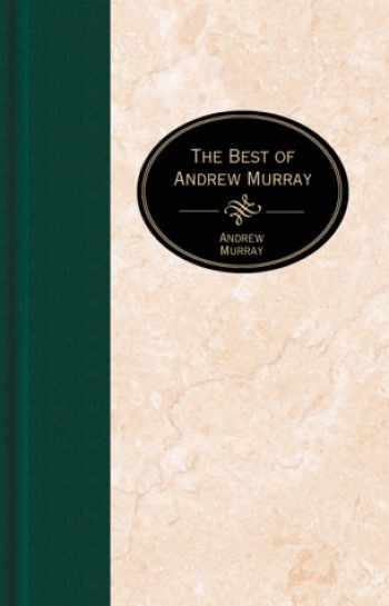 9781577483441-1577483448-The Best of Andrew Murray on Prayer (The Essential Christian Library)
