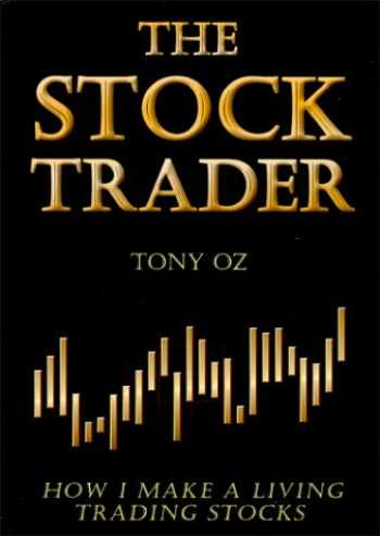 9780967943503-0967943507-The Stock Trader: How I Make a Living Trading Stocks