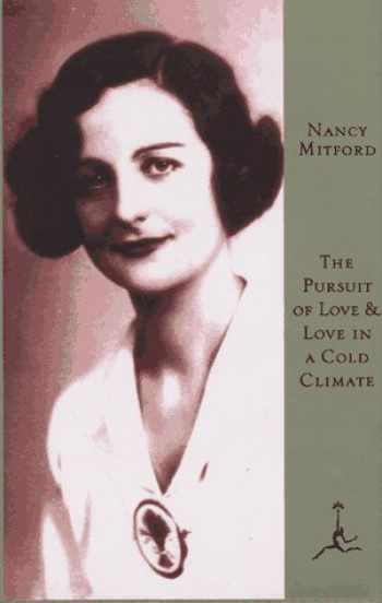9780679600909-0679600906-The Pursuit of Love & Love in a Cold Climate: Two Novels (Modern Library)