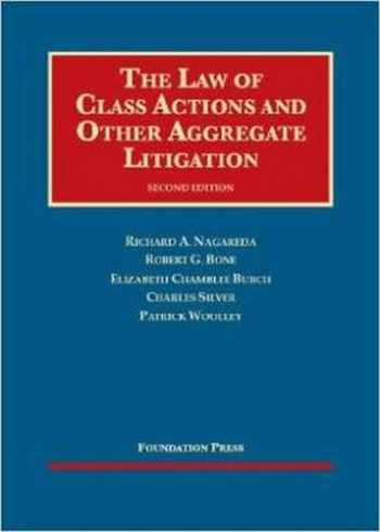 9781609302702-1609302702-The Law of Class Actions and Other Aggregate Litigation, 2d (University Casebook Series)