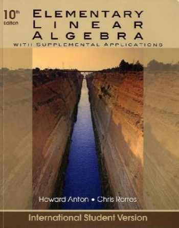 9780470561577-0470561572-Elementary Linear Algebra: With Supplemental Applications