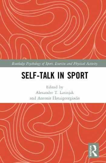 9781138624672-1138624675-Self-talk in Sport (Routledge Psychology of Sport, Exercise and Physical Activity)