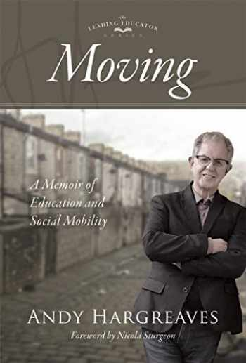 9781951075019-1951075013-Moving: A Memoir of Education and Social Mobility