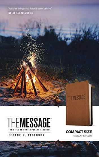 9781612916682-1612916686-The Message Compact (Leather-Look, Tan): The Bible in Contemporary Language