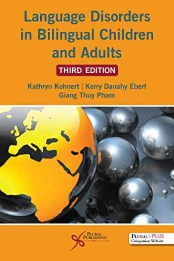 9781635501896-163550189X-Language Disorders in Bilingual Children and Adults, Third Edition
