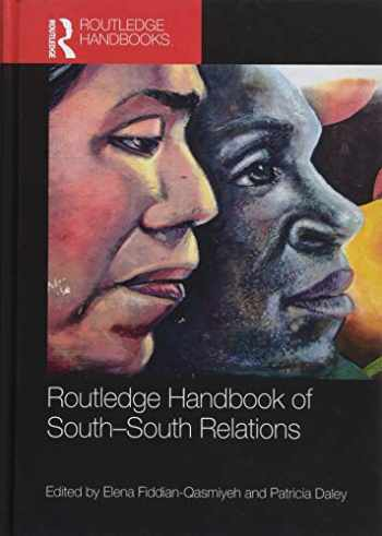 9781138652002-1138652008-Routledge Handbook of South-South Relations (Routledge International Handbooks)