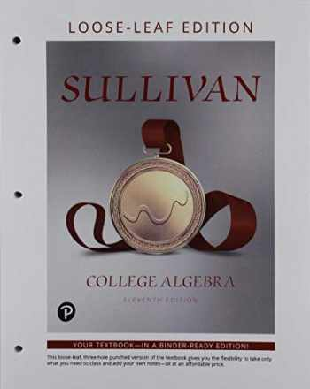 9780135278451-0135278457-College Algebra, Loose-Leaf Edition Plus NEW MyLab Math -- 24-Month Access Card Package