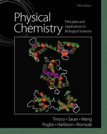 9780136056065-0136056067-Physical Chemistry: Principles and Applications in Biological Sciences