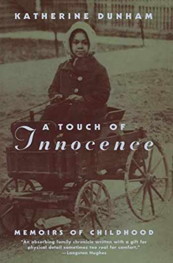 9780226171128-0226171124-A Touch of Innocence: A Memoir of Childhood