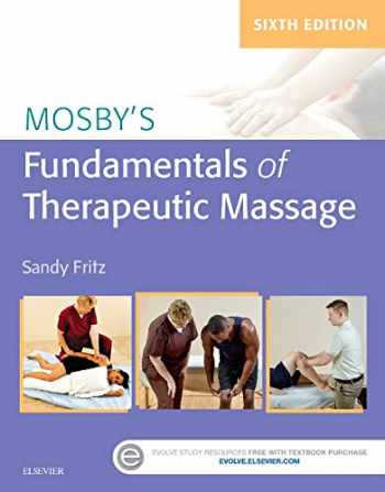9780323353748-0323353746-Mosby's Fundamentals of Therapeutic Massage