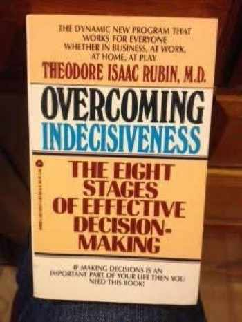 9780380699773-038069977X-Overcoming Indecisiveness: The Eight Stages of Effective Descision-Making