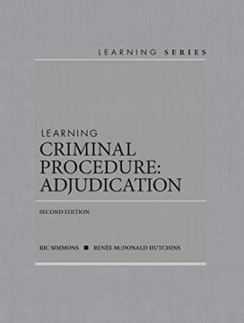 9781642424232-1642424234-Learning Criminal Procedure: Adjudication (Learning Series)