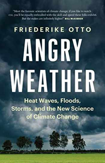 9781771646147-1771646144-Angry Weather: Heat Waves, Floods, Storms, and the New Science of Climate Change
