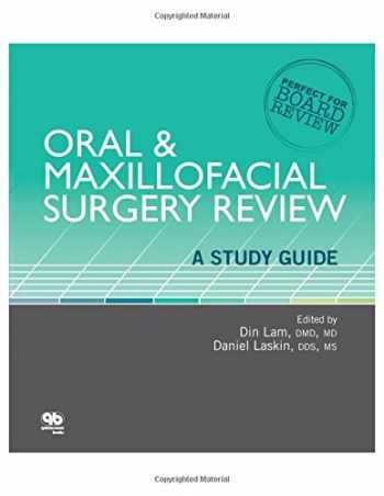 9780867156744-0867156740-Oral and Maxillofacial Surgery Review: A Study Guide (Perfect for Board Review)