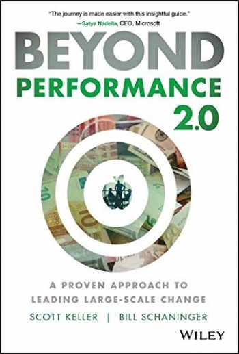 9781119596653-1119596653-Beyond Performance 2.0: A Proven Approach to Leading Large-Scale Change