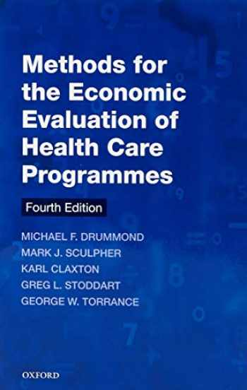 9780199665884-0199665885-Methods for the Economic Evaluation of Health Care Programmes (Oxford Medical Publications)