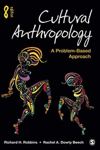 9781544371634-1544371632-Cultural Anthropology: A Problem-Based Approach