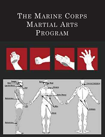 9781614279655-1614279659-The Marine Corps Martial Arts Program: The Complete Combat System