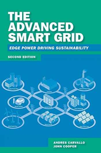 9781608079636-1608079635-The Advanced Smart Grid: Edge Power Driving Sustainability