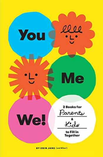 9781419741364-1419741365-You, Me, We!: 2 Books for Parents and Kids to Fill in Together