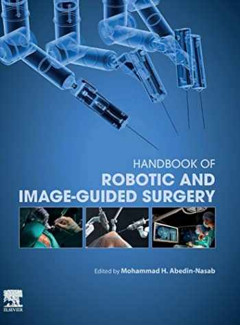 9780128142455-0128142456-Handbook of Robotic and Image-Guided Surgery
