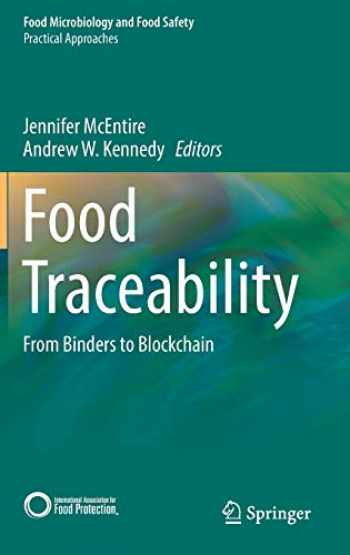 9783030109004-3030109003-Food Traceability: From Binders to Blockchain (Food Microbiology and Food Safety)